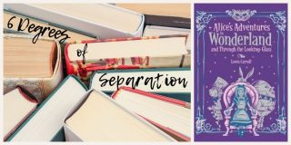 6 Degrees of Separation: From Alice's Adventures in Wonderland to My Father's Shadow