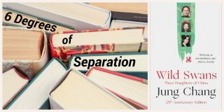 6 Degrees of Separation: From Wild Swans to My Place