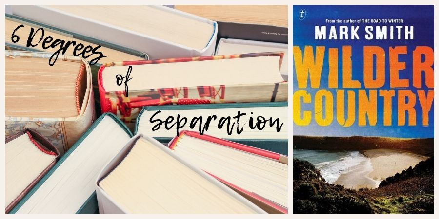 Three Degrees Of Separation So Close >> 6 Degrees Of Separation From Wilder Country To Always Another