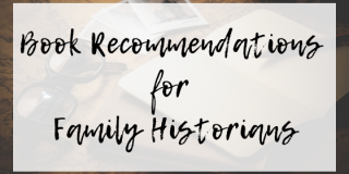 Book Recommendations for Family Historians