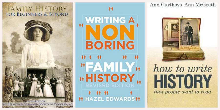 ID: book covers of three books: Family History for Beginners and Beyond, Writing a Non-Boring Family History, How to Write History Others Want to Read