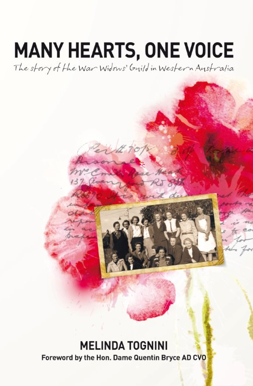Many Hearts One Voice: the story of the War Widows' Guild in Western Australia