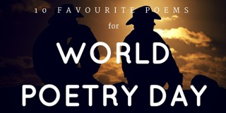 10 Favourite Poems for World Poetry Day