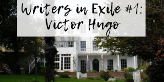 Writers in Exile #1: Victor Hugo