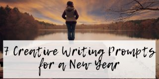 7 Creative Writing Prompts for a New Year