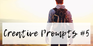 Creative Prompts #5