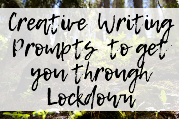 "Image description: blog header that says, ""Creative writing prompts to get you through lockdown"""